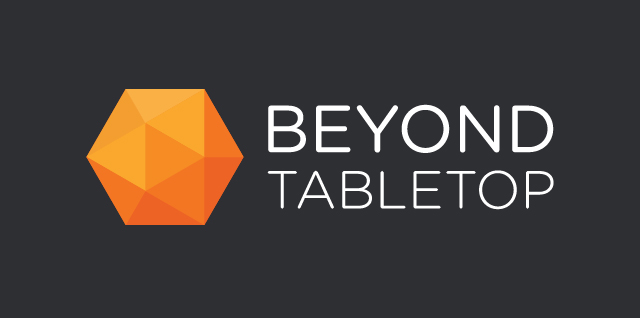 Beyond Tabletop